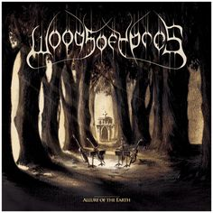 Woods of Ypres - Allure of the Earth