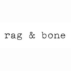 rag-and-bone. A go-to favorite of mine.  Jeans, shoes, jackets, tops, tees.  I LOVE most everything they do