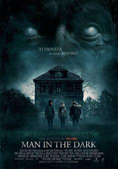 Man in the Dark, il film horror thriller di Fede Alvarez, ldall'8 settembre al cinema.