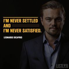 Leonardo DiCaprio Quotes, Sayings & Images – Motivational Lines Actor Quotes, Leo Quotes, True Quotes, Quotes To Live By, Qoutes, Amazing Inspirational Quotes, Great Quotes, Leonardo Dicaprio Quotes, Titanic Quotes
