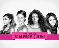 Teen.com 2014 Prom Queen is click bellow to find out....Via Teen.com Twitter page