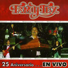 Tam Y Tex - 25 Anniversario En Vivo
