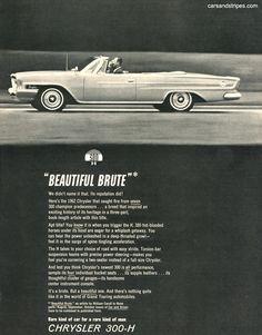 1962 Chrysler 300-H - Beautiful Brute - Original Ad