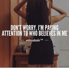 Pinterest : @MazLyons I pay very close attention to those who bring me up and those who automatically think the worst of me in situations or is has a negative vibe....