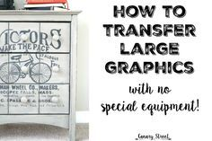 Transfer large graphics onto furniture or walls by using a free website to enlarge images. Step by step instructions at http://canarystreetcrafts.com/