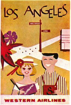Los Angeles Western Airlines Poster    		From Illustration Today textbook 1963.