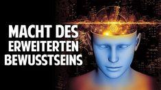 Die Macht des erweiterten Bewusstseins -  Die fehlende Dimension des Men... Meditation, Youtube, Videos, Film, Tv, Philosophy, Freiburg, Spiritual Awakening, Self Help