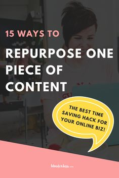 15 Ways to Repurpose ONE Piece of Content. The Best Way to Save Time, Energy, and Brain Power in Your Online Biz! #businesstips #onlinemarketing #emaillist #passiveincome #contentmarketing