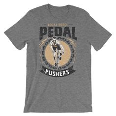Local Hero Pedal Pushers Short-Sleeve Unisex T-Shirt