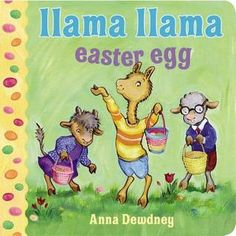 In Llama Llama Easter Egg, the Easter Bunny brings lots of treats for Llama Llama: jelly beans, colorful eggs, and a fluffy surprise! Ilama Ilama Easter Egg by Anna Dewdney Lama Lama, Llamas, Llama Llama Books, Easter Bunny, Easter Eggs, Easter Art, Easter Decor, Happy Easter, Charlie Brown