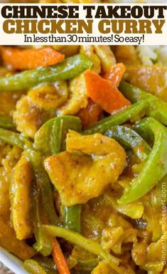 Easy Curry Chicken Just Like Your Favorite Chinese Takeout Restaurant With Curry Sauce, Bell Peppers, Carrots And Onions. Start To Finish In Less Than 30 Minutes, Faster Than Delivery!