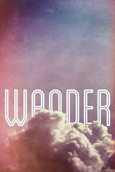 Explore the world around you and inspire yourself to wander with this typographic print from Redbubble.