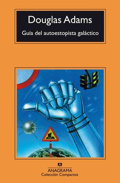 Guia del autoestopista galactico/ The Hitchhiker's Guide to the Galaxy