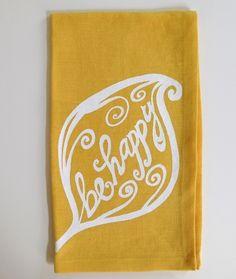 be happy tea towel
