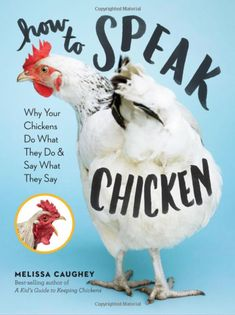 LEARN THE LANGUAGE from People Magazine. Chickens are going Hollywood! #raisingchickens