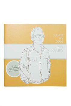 Colour Me Good Ryan Gosling Book