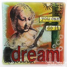 "Dream - you can do it.   - save 15% on your next order in the Rubber Dance online store with the code: ""susanne2015""."