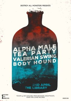 Gig poster by Or8 Design for Alpha Male Tea Party's Leeds show