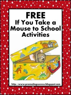 """FREE!! If You Take A Mouse to School Activities for Back to School!.....Follow for Free """"too-neat-not-to-keep"""" teaching tools & other fun stuff :) First Day Of School Activities, 1st Day Of School, Beginning Of The School Year, Middle School, High School, Starting School, Primary School, School Days, Speech Activities"""