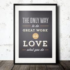 Typography Print, Quote Print, Inspirational, Steve Jobs, Black Gold, Good Work, Wall Decor, Shabby Chic - Love What You Do (12x18)