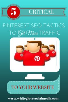 5 Critical Pinterest SEO Tactics to Get More Traffic to Your Website. Go here to read the full article http://www.business2community.com/pinterest/5-critical-pinterest-seo-tactics-get-traffic-website-0765856#!ukL4R #PinterestForBusiness #PinterestTips