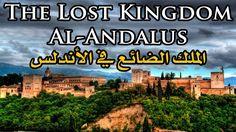 The Lost Kingdom Al Andalus ᴴᴰ