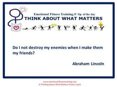 Abe Lincoln quotes to help you think about what matters.