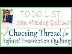 Choosing Thread for Refined Free-Motion Quilting - Learn Machine Quilting with Joanie! - YouTube