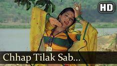 Chaap Tilak Sab Chinni Re Mose Naina Milaike - Main Tulsi Tere Aangan Ki...