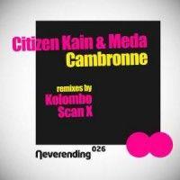 Citizen Kain & Meda – Cambronne EP