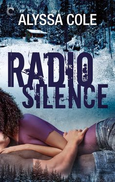 Radio Silence (Off the Grid Book by Alyssa Cole Books To Read, My Books, Mysterious Events, Silence, Popular Books, Romance Novels, Along The Way, Reading Lists, Book 1