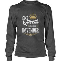 Queens Are Born In November T-shirt - Kids Long Sleeve T-Shirt  #gift #ideas #Popular #Everything #Videos #Shop #Animals #pets #Architecture #Art #Cars #motorcycles #Celebrities #DIY #crafts #Design #Education #Entertainment #Food #drink #Gardening #Geek #Hair #beauty #Health #fitness #History #Holidays #events #Home decor #Humor #Illustrations #posters #Kids #parenting #Men #Outdoors #Photography #Products #Quotes #Science #nature #Sports #Tattoos #Technology #Travel #Weddings #Women