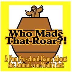 Who Made That Roar?: A Preschool Bible Game for Noah's Ark