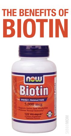 Get the skinny on the benefits of biotin!
