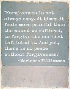"""""""It'll clear the bitterness away  It can even set a prisoner free  There is no end to what it's power can do  So, let it go and be amazed  By what you see through eyes of grace  The prisoner that it really frees is you....""""  -Matthew West """"Forgiveness"""""""