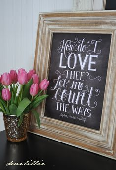 Image of How Do I Love Thee Chalkboard Print Blackboard Paint, Chalkboard Print, Chalkboard Designs, Dear Lillie, After Christmas, Love Heart, Happy Valentines Day, My Love, Crafts