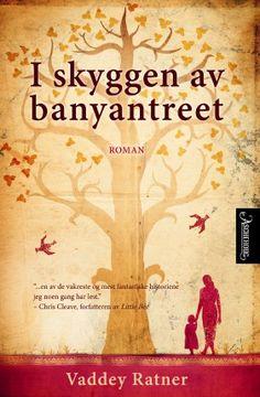 I skyggen av banyantreet (In the Shadow of the Banyan), Vaddey Ratner. Ark, September