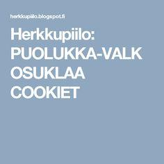 Herkkupiilo: PUOLUKKA-VALKOSUKLAA COOKIET