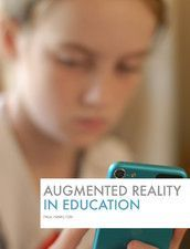 Augmented_Reality_in_Education Paul Hamilton also has a free ibook: Augmented Reality in Education