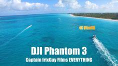 DJI Phantom 3 Captain IrixGuy Films Everything