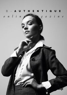 ZANETA in B-Authentique Magazine by Grazyna Nodame!  #model #magazine #polishgirl #balintnemes #ilovemymodels