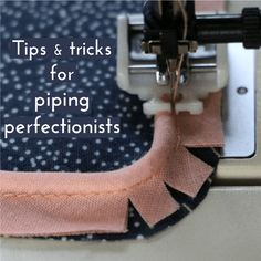 Piping is one of my favorite notions to add a special touch to a garment. I've used it very often in the past years, and thought it would be nice to list up all the tips and tricks I learnt f…