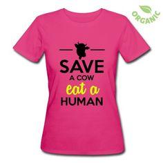 Massentierhaltung, Ausbeutung, Umwelt und Natur, Rettet eine Kuh esst einen Menschen. Satirisch, komisch, humorvolles Motiv zu ernsten Themen. Für Tierfreunde, Vegetariar, Veganer, Kannibalen.