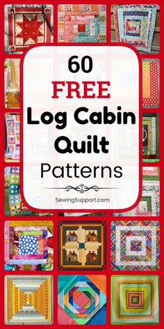 Free Quilt Patterns for Log Cabin Quilts. 60+ designs, including log cabin blocks and full quilt tutorials. Many patterns great for use with jelly rolls and for scrappy quilts. Traditional and modern design ideas. #SewingSupport #LogCabin #Log #Cabin #Pattern #Quilt #Quilting #Block