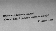 The visual result of eye poems about Özdemir Asaf nice Poetry Quotes, Book Quotes, Words Quotes, Sayings, Song Tattoos, Tattoo Quotes, Motivation Sentences, Broken Hearts Club, Song Words