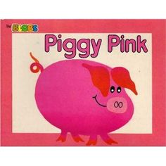 Piggy Pink (The Blobs Series)