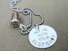 """I WANT THIS. Silver Bullet Necklace - """"Hit Me with Your Best Shot""""."""