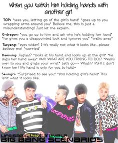 Admins: Aying & Kim Mainly: Big Bang Scenarios :) adapted/inspired by: Ohsnapitsdongwoon Note:. Top Bigbang, Daesung, Big Bang Scenarios, Bts Scenarios, Bigbang Members, Big Bang Kpop, Bang Bang, You Scare Me, Kpop Guys