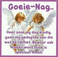 This Photo was uploaded by Goeie Nag, Afrikaans Quotes, Good Night Quotes, Amen, Artist