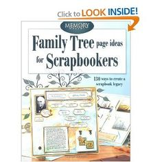 Family Tree Page Ideas for Scrapbookers (Memory Makers)